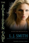 The Forbidden Game: The Hunter; The Chase; The Kill (Forbidden Game, The) - L.J. Smith
