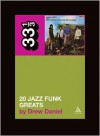20 Jazz Funk Greats - Drew Daniel