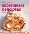 200 Receitas Sobremesas Deliciosas - Sara  Lewis
