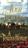 A Texan's Honor - Leigh Greenwood