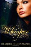 Whisper - Heather Hildenbrand