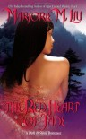 The Red Heart of Jade - Marjorie M. Liu