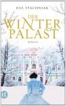 Der Winterpalast - Eva Stachniak, Peter Knecht