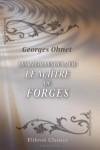 Les batailles de la vie. Le Maître de Forges - Georges Ohnet