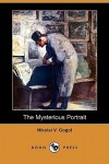 The Mysterious Portrait - Nikolai Gogol