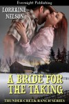 A Bride for the Taking (Thunder Creek Ranch) - Lorraine Nelson