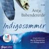 Indigosommer - Antje Babendererde, Muriel Baumeister, Philipp Baltus