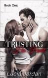 Trusting His Heart - Lucia Jordan