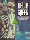 Delta Green (Call of Cthulhu Horror Roleplaying, Modern) -