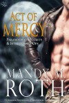 Act of Mercy - Mandy M. Roth