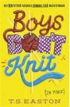 Boys Don't Knit - T.S. Easton