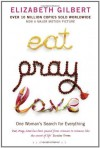 Eat. Pray. Love: One Woman's Search for Everything by Gilbert. Elizabeth ( 2007 ) Paperback - Gilbert. Elizabeth