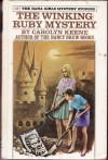 The Winking Ruby Mystery - Carolyn Keene