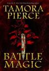 Battle Magic (Circle Reforged, #3) - Tamora Pierce