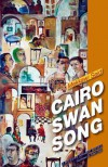 Cairo Swan Song - Mekkawi Said
