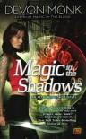 Magic in the Shadows - Devon Monk