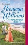 The Mail-Order Brides - Bronwyn Williams
