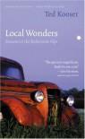 Local Wonders: Seasons in the Bohemian Alps (American Lives) - Ted Kooser