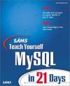 Sams Teach Yourself MySQL in 21 Days - Mark Mazlakowski