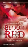 Blood red - L'ombra del vampiro - Heather Graham