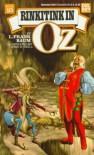 Rinkitink in Oz - L. Frank Baum