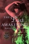 The Last Awakening - Rachel Firasek