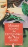 Die Unmöglichkeit der Nähe - Werner Waldhoff, Margaret Atwood