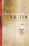 The Crazed - Ha Jin