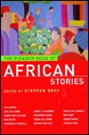 The Picador Book Of African Stories - Stephen  Gray