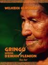 Gringo wśród Dzikich Plemion -