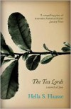 The Tea Lords - Hella S. Haasse,  Ina Rilke (Translator)
