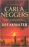 Breakwater (U.S. Marshall, #5) - Carla Neggers