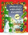 Opowieści wigilijnej gwiazdki - Hanna Kowalska-Pamięta, Lech Zaciura, Danuta Zawadzka, Mariusz Niemycki, Renata Opala