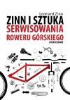 Zinn i sztuka serwisowania roweru górskiego (wydanie II) - Lennard Zinn, Todd Telander