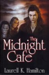 The Midnight Cafe (Anita Blake, Vampire Hunter, #4-6) - Laurell K. Hamilton