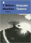 7 Billion Needles, Volume 4 - Nobuaki Tadano