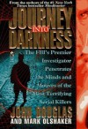 Journey Into Darkness - Mark Olshaker, John E. (Edward) Douglas