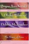 Power of Love - Diana Palmer, Debbie Macomber, Jayne Ann Krentz