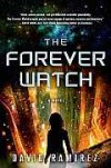 The Forever Watch - David   Ramirez