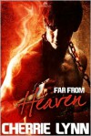 Far From Heaven - Cherrie Lynn