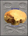 The Blockade: Runners and Raiders (The Civil War Series, Vol. 3) - Time-Life Books