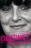 Christiane F. - Mein zweites Leben - Christiane F., Sonja Vukovic