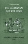 Der Sandmann / Das öde Haus - E.T.A. Hoffmann