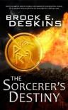 The Sorcerer's Destiny (The Sorcerer's Path) - Brock Deskins