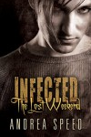 Infected: The Lost Weekend - Andrea Speed
