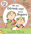 Charlie and Lola: We Are Extremely Very Good Recyclers - Lauren Child, Bridget Hurst, Tiger Aspect Productions Staff
