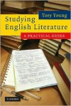 Studying English Literature: A Practical Guide - Tory Young