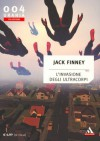 L'invasione degli ultracorpi - Jack Finney