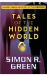 Tales of the Hidden World - Simon R. Green