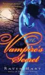 The Vampire's Secret - Raven Hart